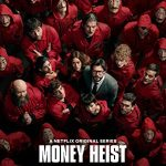 Money Heist (La Casa de Papel)